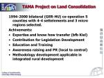 tama project on land consolidation