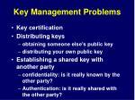 key management problems