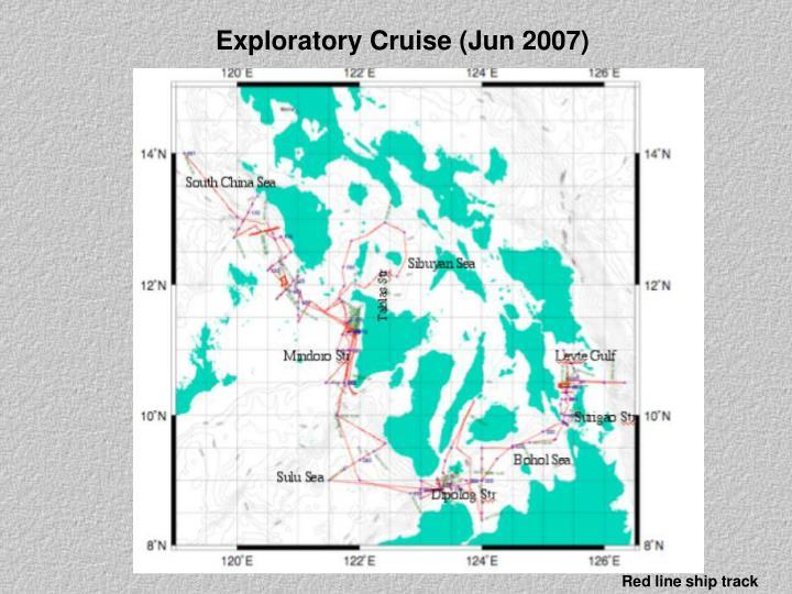 Exploratory Cruise (Jun 2007)