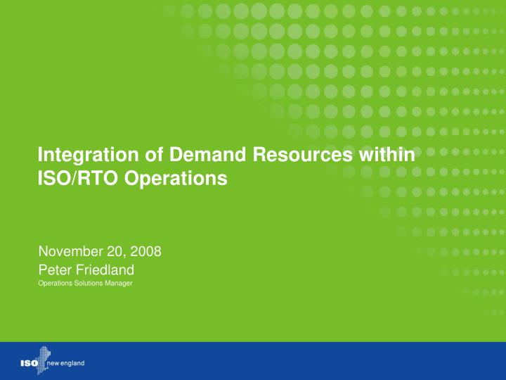 integration of demand resources within iso rto operations n.