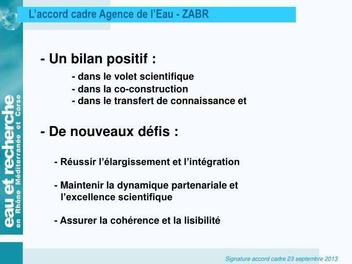 L'accord cadre Agence de l'Eau - ZABR