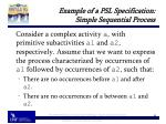 example of a psl specification simple sequential process