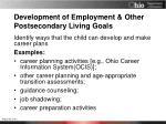 development of employment other postsecondary living goals