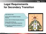 legal requirements for secondary transition
