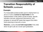 transition responsibility of schools continued