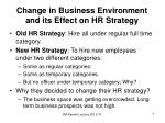 change in business environment and its effect on hr strategy