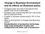 change in business environment and its effects on business policy