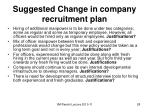 suggested change in company recruitment plan