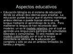 aspectos educativos