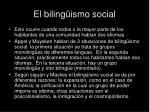 el biling ismo social