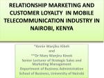 relationship marketing and customer loyalty in mobile telecommunication industry in nairobi kenya