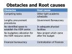 obstacles and root causes