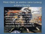 milo obili je smrtno ranio turskog sultana murata