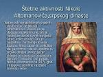 tetne aktivnosti nikole altomanovi a srpskog dinaste
