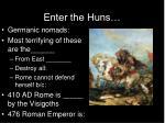 enter the huns