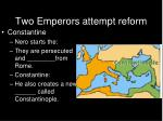 two emperors attempt reform1