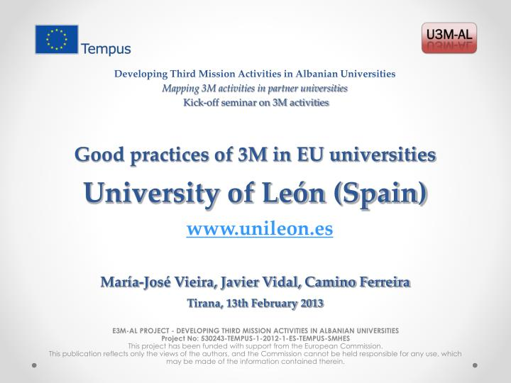 good practices of 3m in eu universities university of le n spain n.