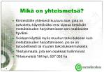 mik on yhteismets