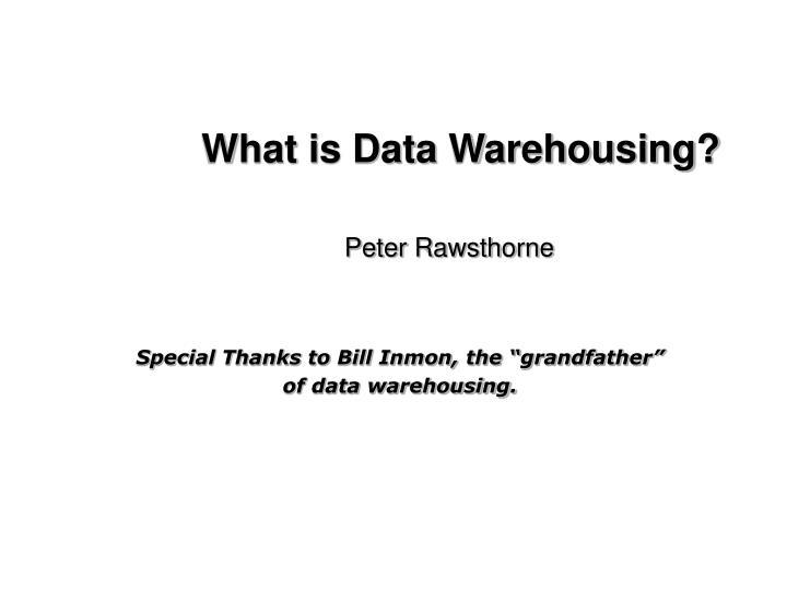 What is data warehousing