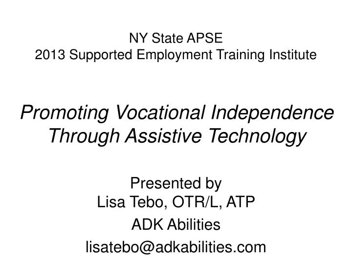 Ny state apse 2013 supported employment training institute