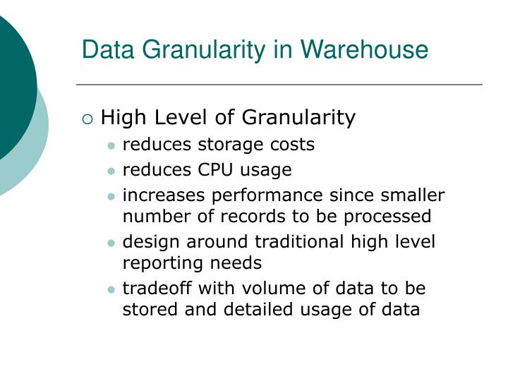 Data Granularity in Warehouse