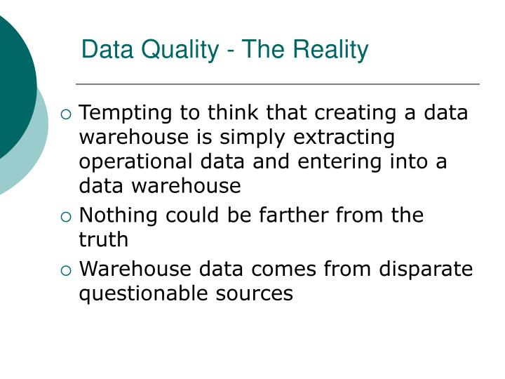 Data Quality - The Reality