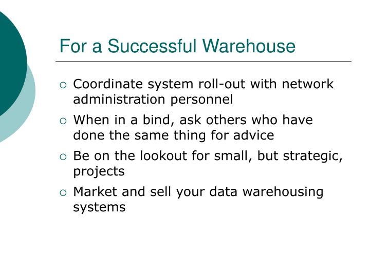 For a Successful Warehouse