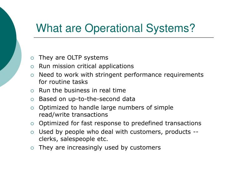 What are Operational Systems?