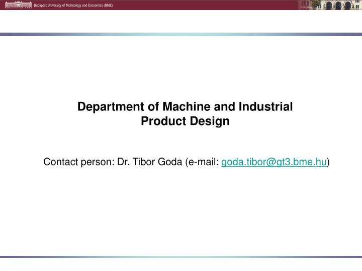 department of machine and industrial product design n.