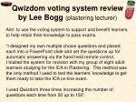 qwizdom voting system review by lee bogg plastering lecturer