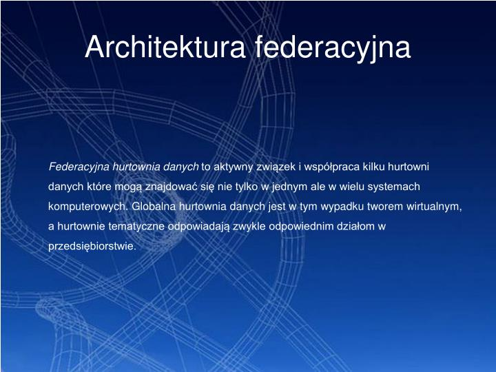 Architektura federacyjna