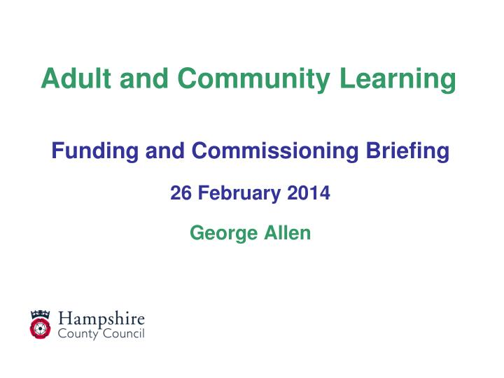 adult and community learning n.