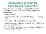 observations of teaching learning and assessment