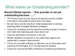 what makes an outstanding provider