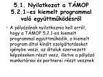 5 1 nyilatkozat a t mop 5 2 1 es kiemelt programmal val egy ttm k d sr l