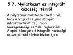 5 7 nyilatkozat az integr lt k z ss gi t rr l