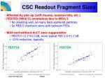 csc readout fragment sizes