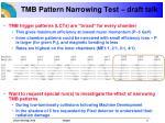 tmb pattern narrowing test draft talk