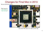 changes for final mez in 2013