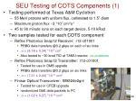 seu testing of cots components 1