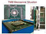 tmb mezzanine situation