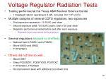 voltage regulator radiation tests