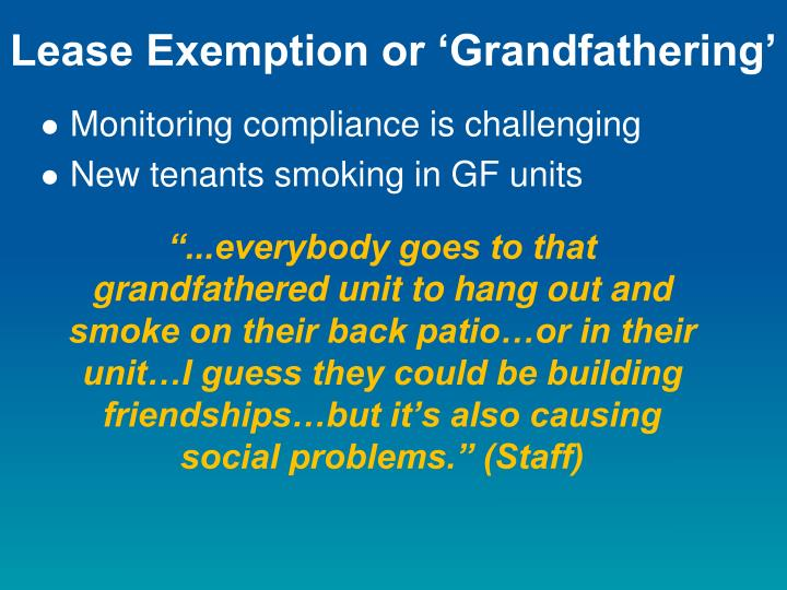 Lease Exemption or 'Grandfathering'