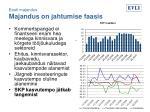 eesti majandus majandus on jahtumise faasis