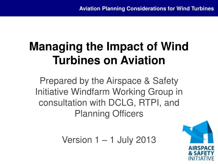 managing the impact of wind turbines on aviation n.