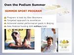 own the podium summer