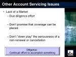 other account servicing issues11