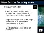 other account servicing issues14