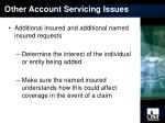 other account servicing issues7
