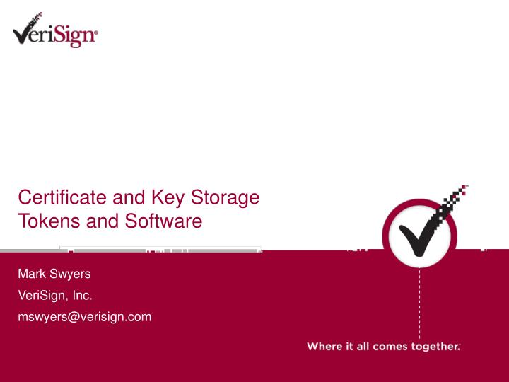certificate and key storage tokens and software n.